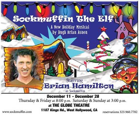 Brian Hamilton as Sockmuffin the Elf