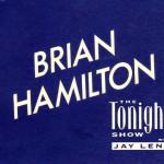 Brian Hamilton actor on Tonight Show with Jay Leno dressing room card
