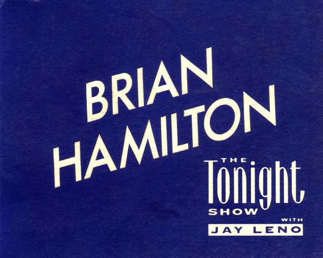 Brian Hamilton actor Tonight Show with Jay Leno